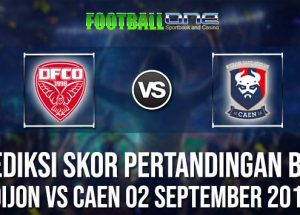 Prediksi DIJON vs CAEN 02 September 2018 Ligue 1