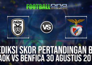 Prediksi PAOK vs Benfica 30 Agustus 2018 Liga Champions