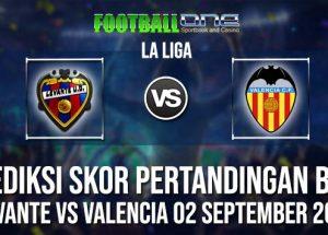 Prediksi LEVANTE vs VALENCIA 02 September 2018 LA LIGA