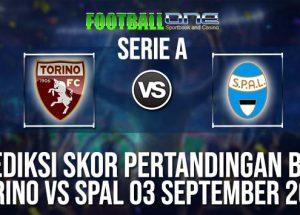 Prediksi TORINO vs SPAL 03 September 2018 Serie A