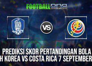 Prediksi South Korea vs Costa Rica 7 September 2018 Friendlies