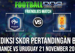 Prediksi FRANCE vs URUGUAY 21 NOVEMBER 2018 FRIENDLIES MATCH