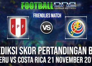 Prediksi PERU vs COSTA RICA 21 NOVEMBER 2018 FRIENDLIES MATCH