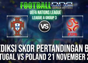 Prediksi PORTUGAL vs POLAND 21 NOVEMBER 2018 UEFA NATIONS LEAGUE