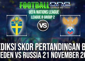Prediksi SWEDEN vs RUSSIA 21 NOVEMBER 2018 UEFA NATIONS LEAGUE