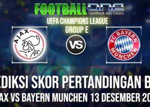 Prediksi AJAX vs BAYERN MUNCHEN 13 DESEMBER 2018 UEFA CHAMPIONS LEAGUE