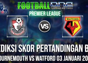Prediksi BOURNEMOUTH vs WATFORD 03 JANUARI 2019 PREMIER LEAGUE