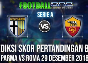 Prediksi PARMA vs ROMA 29 DESEMBER 2018 SERIE A