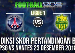 Prediksi PSG vs NANTES 23 DESEMBER 2018 LIGUE 1