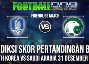 Prediksi SOUTH KOREA vs SAUDI ARABIA 31 DESEMBER 2018 FRIENDLIES MATCH