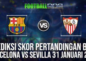 Prediksi BARCELONA vs SEVILLA 31 JANUARI 2019 SPANISH CUP