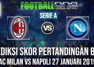 Prediksi AC MILAN vs NAPOLI 27 JANUARI 2019 SERIE A