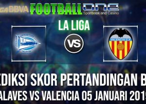 Prediksi ALAVES vs VALENCIA 05 JANUARI 2019 LA LIGA