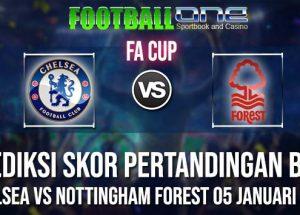Prediksi CHELSEA vs NOTTINGHAM FOREST 05 JANUARI 2019 FA CUP