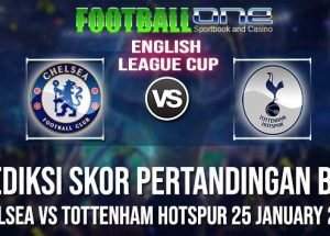 Prediksi CHELSEA vs TOTTENHAM HOTSPUR 25 JANUARY 2019 LEAGUE CUP