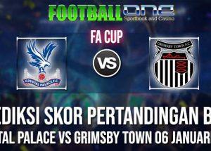 Prediksi CRYSTAL PALACE vs GRIMSBY TOWN 06 JANUARI 2019 FA CUP