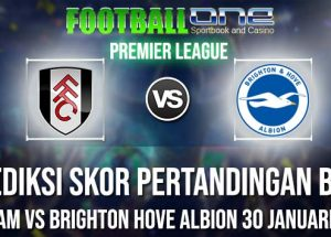 Prediksi FULHAM vs BRIGHTON HOVE ALBION 30 JANUARI 2019 PREMIER LEAGUE