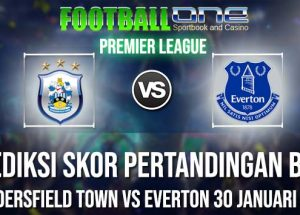 Prediksi HUDDERSFIELD TOWN vs EVERTON 30 JANUARI 2019 PREMIER LEAGUE