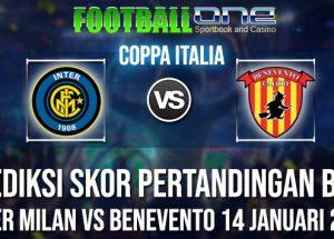 Prediksi INTER MILAN vs BENEVENTO 14 JANUARI 2019 COPPA ITALIA