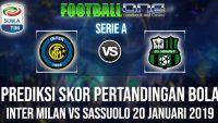 Prediksi INTER MILAN vs SASSUOLO 20 JANUARI 2019 SERIE A