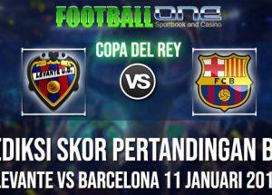 Prediksi LEVANTE vs BARCELONA 11 JANUARI 2019 COPA DEL REY