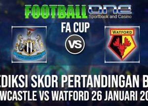 Prediksi NEWCASTLE vs WATFORD 26 JANUARI 2019 FA CUP