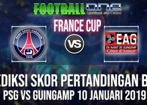 Prediksi PSG vs GUINGAMP 10 JANUARI 2019 COUPE DE LA LIGUE