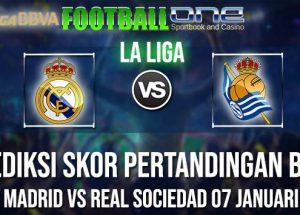 Prediksi REAL MADRID vs REAL SOCIEDAD 07 JANUARI 2019 LA LIGA