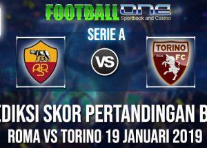 Prediksi ROMA vs TORINO 19 JANUARI 2019 SERIE A