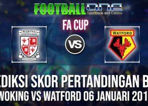 Prediksi WOKING vs WATFORD 06 JANUARI 2019 FA CUP