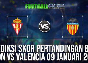 Prediksi GIJON vs VALENCIA 09 JANUARI 2019 SPANISH CUP