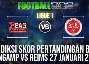 Prediksi GUINGAMP vs REIMS 27 JANUARI 2019 FRENCH LIGUE 1