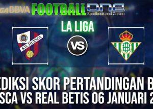 Prediksi HUESCA vs REAL BETIS 06 JANUARI 2019 SPANISH LA LIGA
