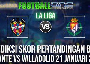 Prediksi LEVANTE vs VALLADOLID 21 JANUARI 2019 SPANISH LA LIGA