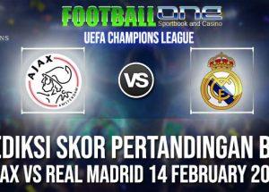 Prediksi AJAX vs REAL MADRID 14 FEBRUARY 2019 UEFA CHAMPIONS LEAGUE
