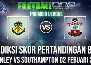 Prediksi BURNLEY vs SOUTHAMPTON 02 FEBUARI 2019 PREMIER LEAGUE