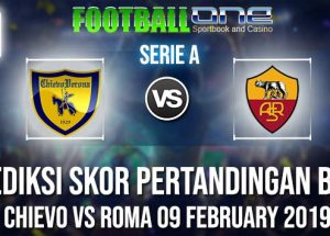 Prediksi CHIEVO vs ROMA 09 FEBRUARY 2019 SERIE A