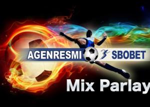 Taruhan Bola Mix Parlay Berikan Keuntungan Besar